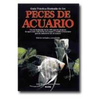 Peces de acuario, guía práctica ilustrada