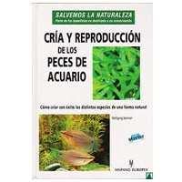 Cría y reproducción de los peces de acuario